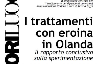 Quaderno 10 I trattamenti con eroina in Olanda. Il rapporto conclusivo sulla sperimentazione.