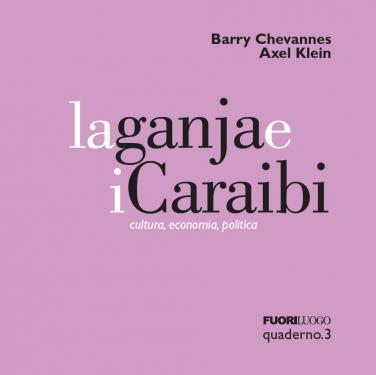 Quaderno 3 - La Ganja e i Caraibi