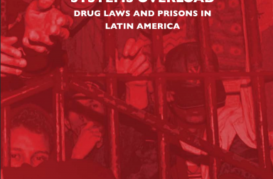Systems Overload. Drug Laws and Prisons in Latin America