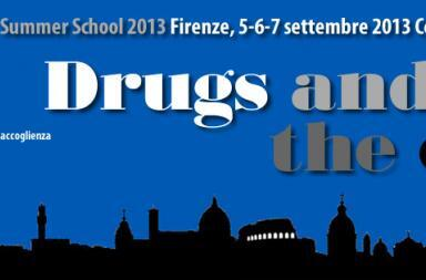 Drugs and the City - Summer school 2013