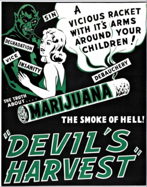 Cannabis, propaganda war on drugs