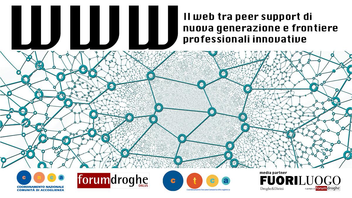 WWW - Il web tra peer support di nuova generazione e frontiere professionali innovative